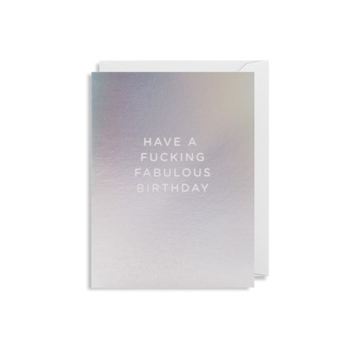 Living_Fresh_Card_Small_Card_Have_a_Fucking_Fabulous_Birthday