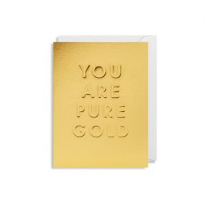Living_Fresh_Card_You_Are_Pure_Gold