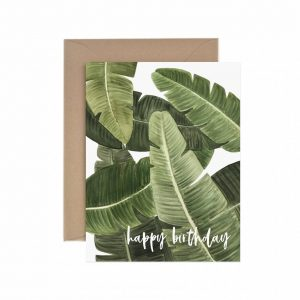 Living Fresh Flower and Plant Studio - Paper Anchor Card - Banana_Leaf_Birthday